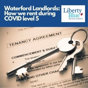 Waterford landlords how we rent during COVID level 5