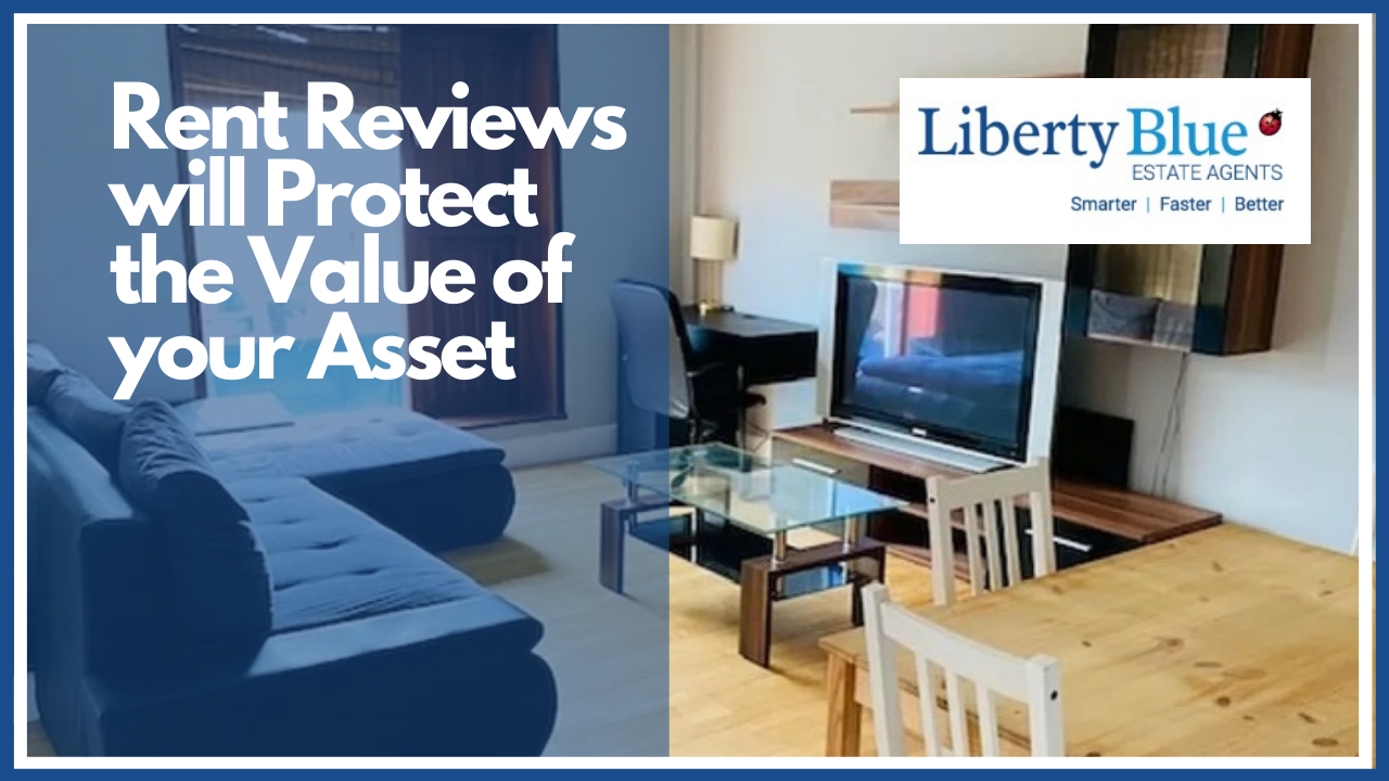 Rent Reviews will Protect the Value of your Asset